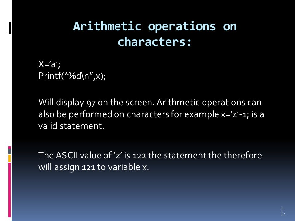 Arithmetic operations on characters: