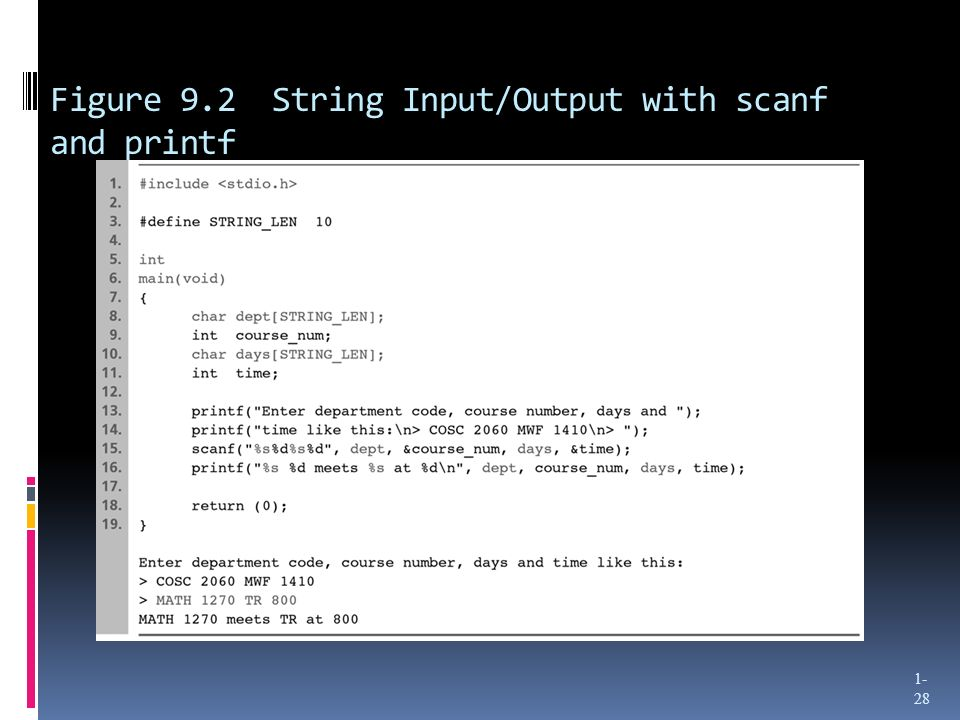 Figure 9.2 String Input/Output with scanf and printf