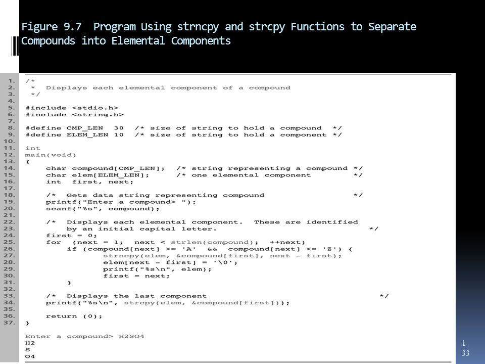 Figure 9.7 Program Using strncpy and strcpy Functions to Separate Compounds into Elemental Components