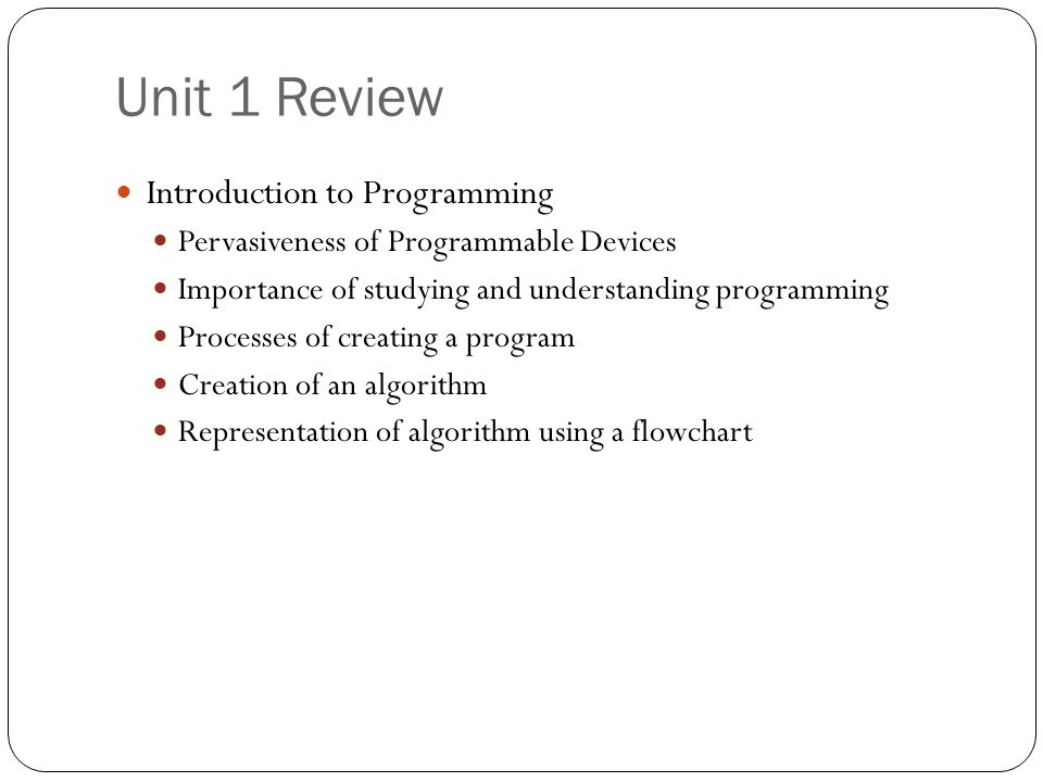 Unit 1 Review Introduction to Programming