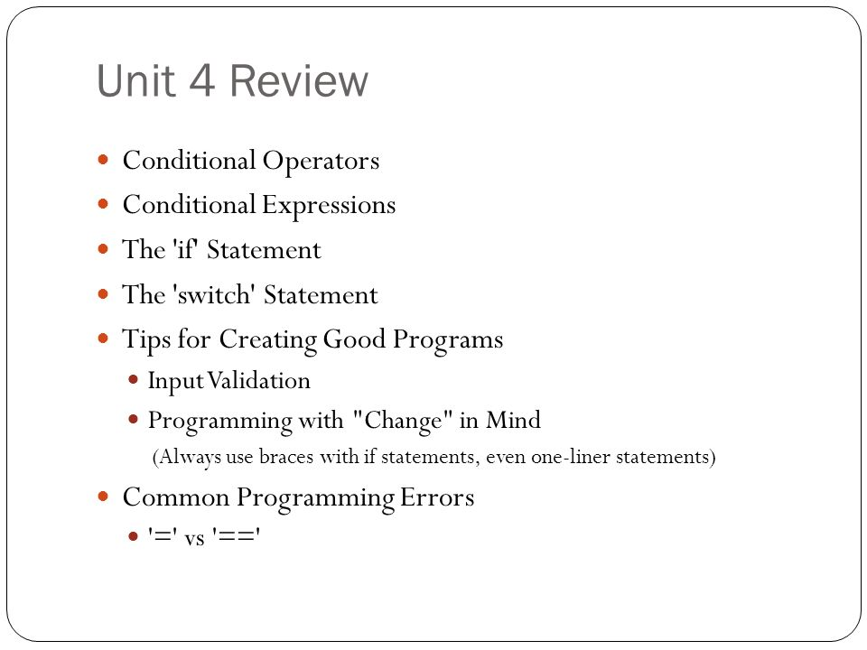 Unit 4 Review Conditional Operators Conditional Expressions