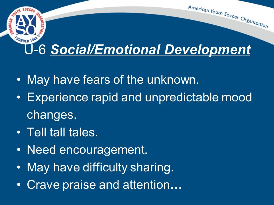 U-6 Social/Emotional Development