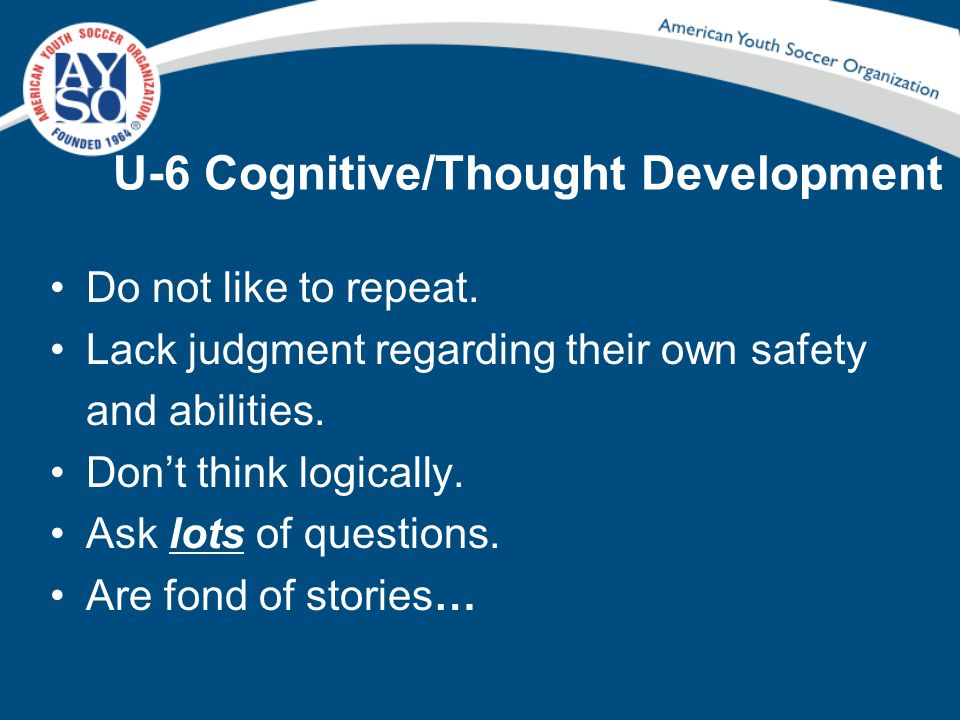 U-6 Cognitive/Thought Development