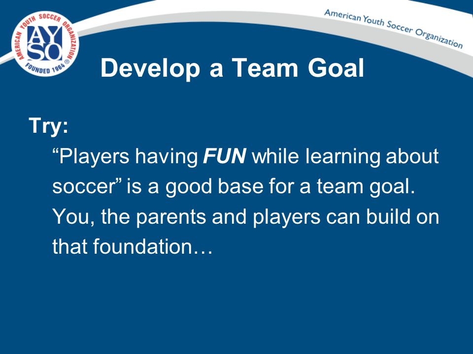 Develop a Team Goal