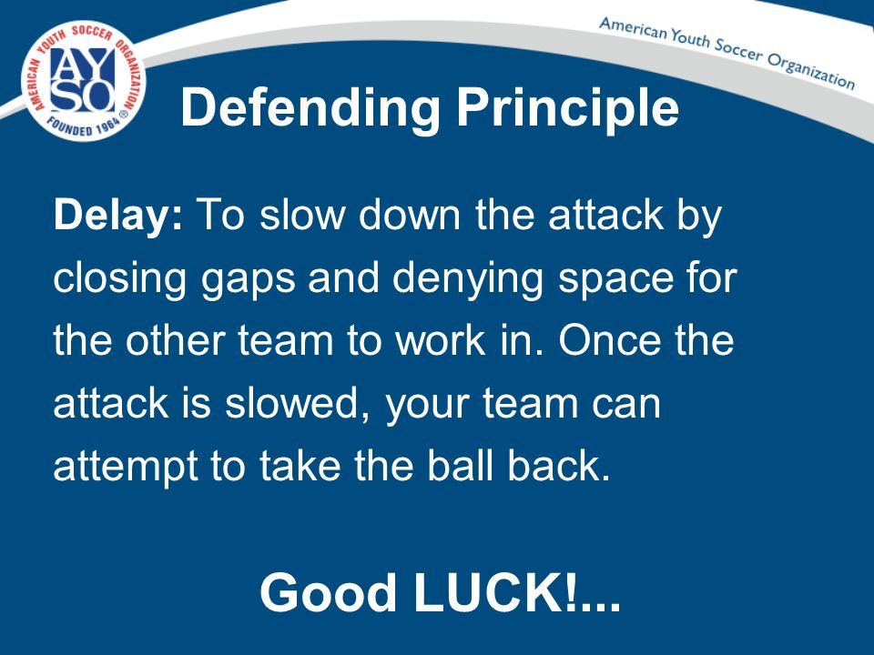 Defending Principle Good LUCK!...