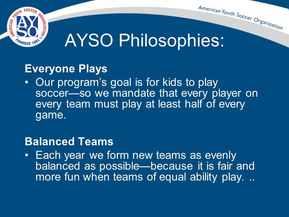 AYSO Philosophies: Everyone Plays