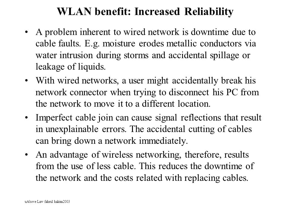 WLAN benefit: Increased Reliability