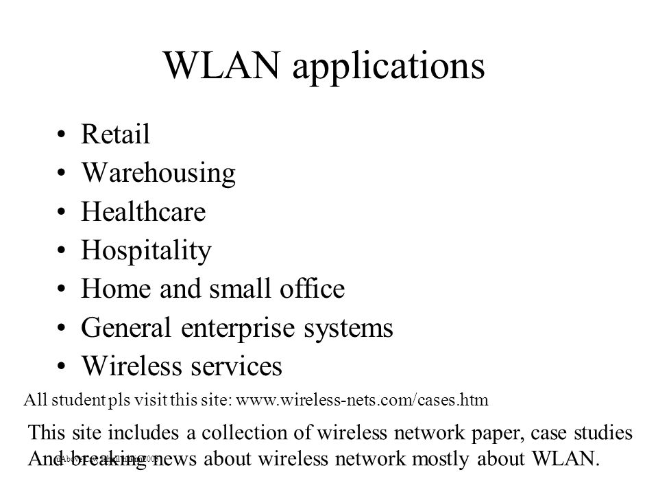 WLAN applications Retail Warehousing Healthcare Hospitality