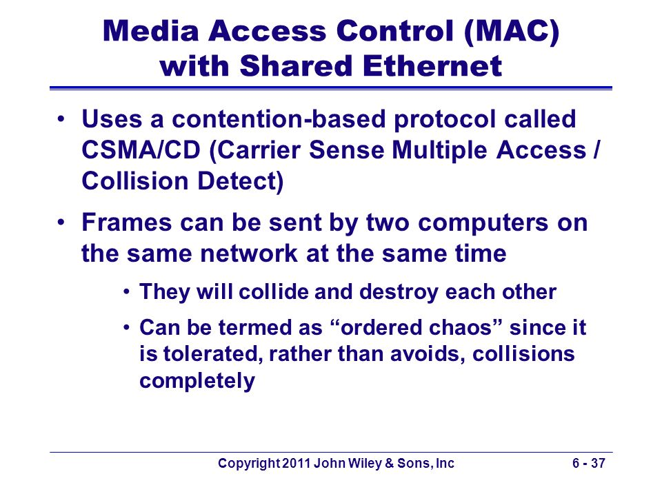 Media Access Control (MAC) with Shared Ethernet