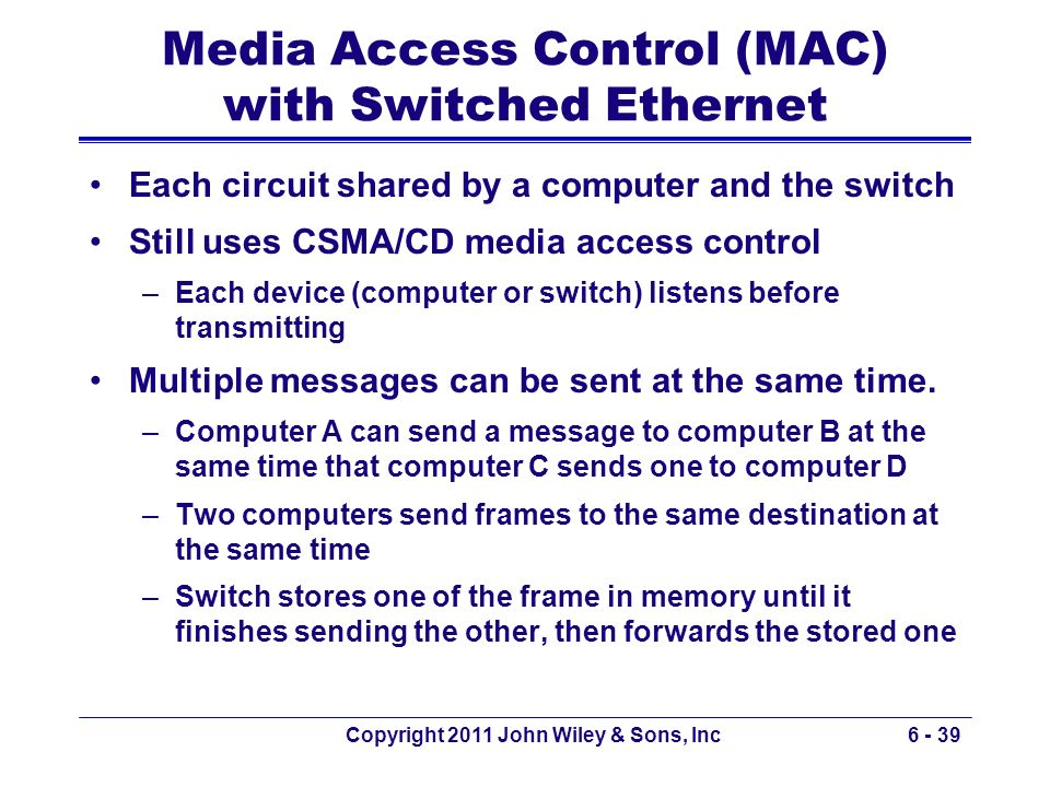 Media Access Control (MAC) with Switched Ethernet
