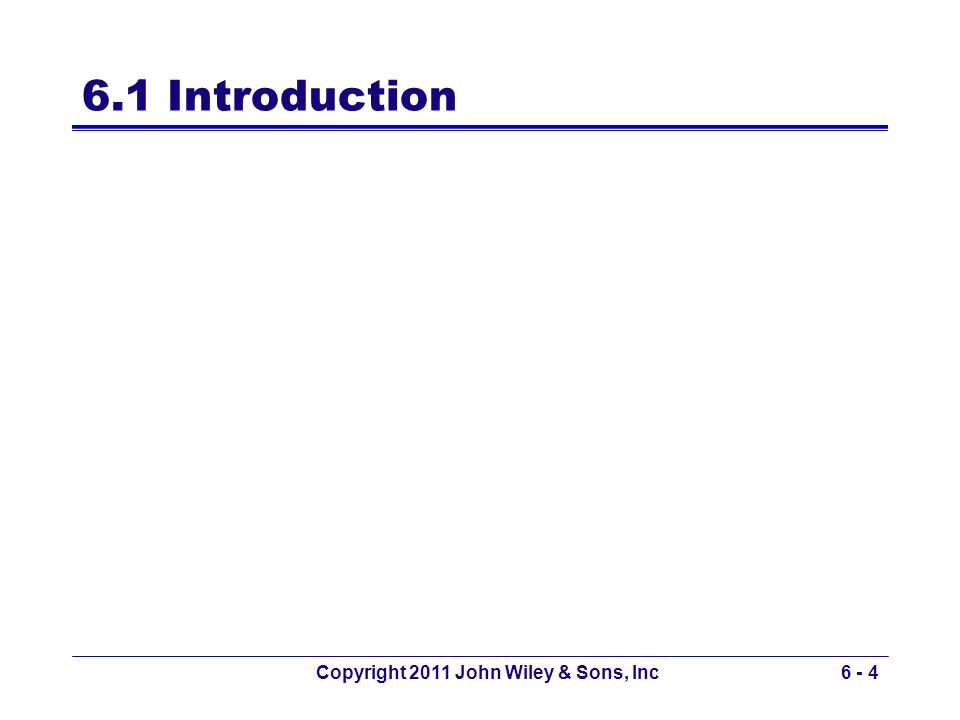 Copyright 2011 John Wiley & Sons, Inc