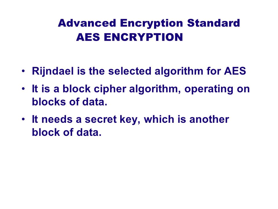 Advanced Encryption Standard AES ENCRYPTION