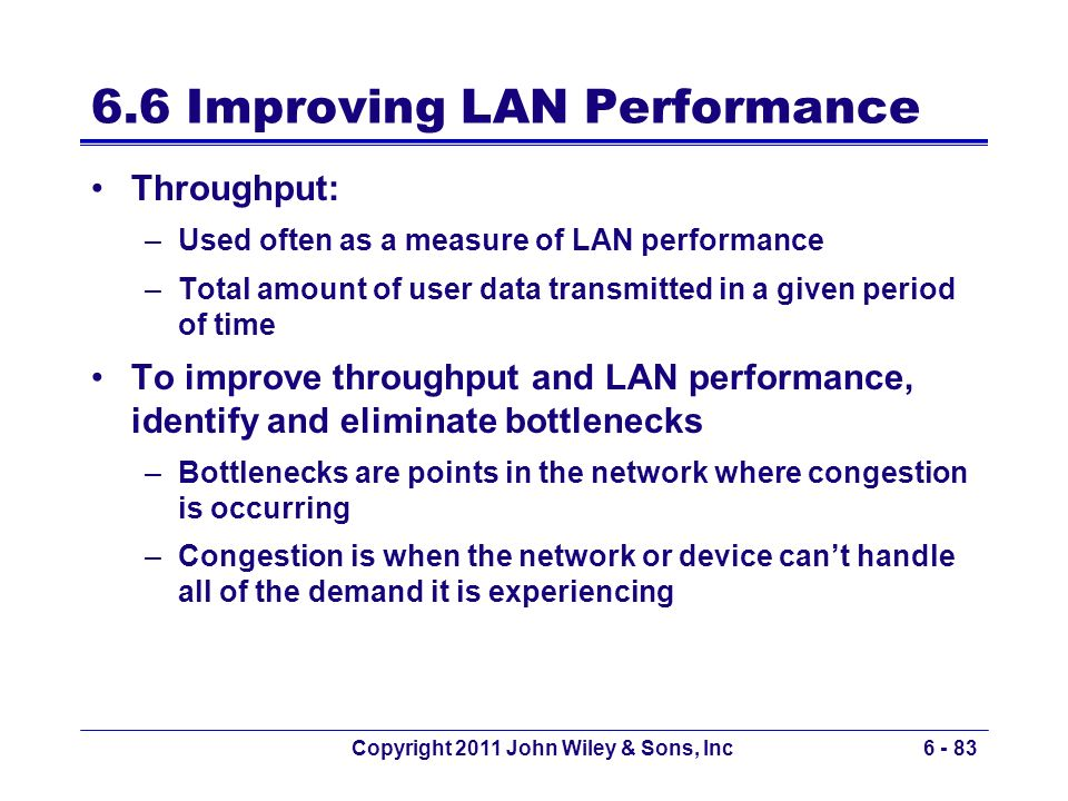 6.6 Improving LAN Performance