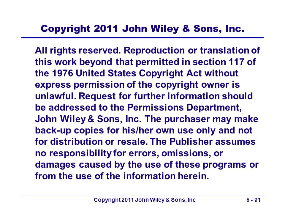Copyright 2011 John Wiley & Sons, Inc.