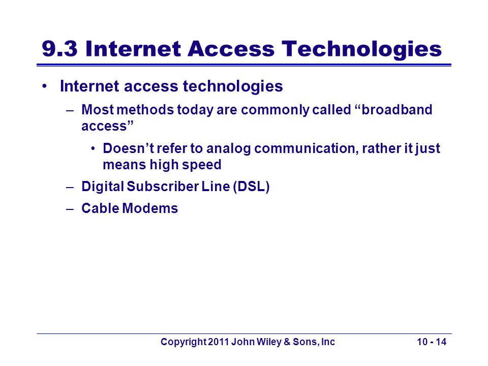 9.3 Internet Access Technologies
