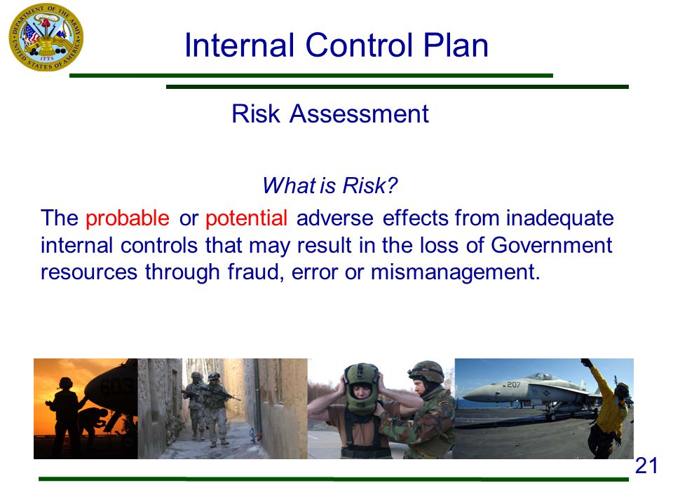 Internal Control Plan Risk Assessment What is Risk