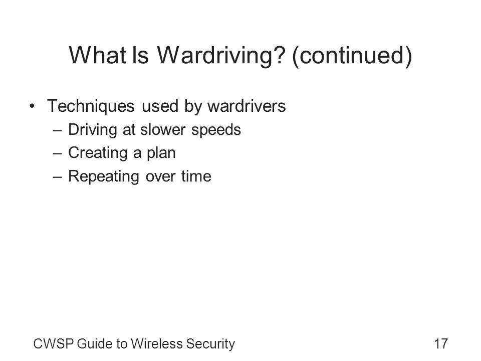 What Is Wardriving (continued)