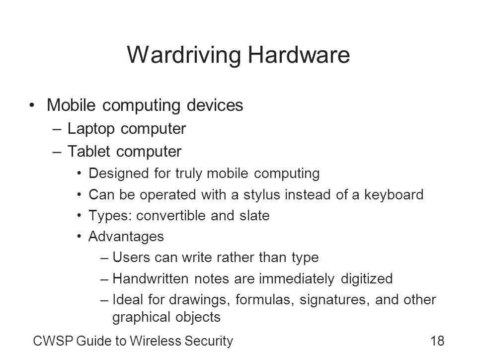 Wardriving Hardware Mobile computing devices Laptop computer