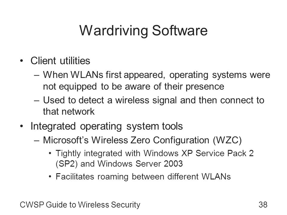 Wardriving Software Client utilities Integrated operating system tools