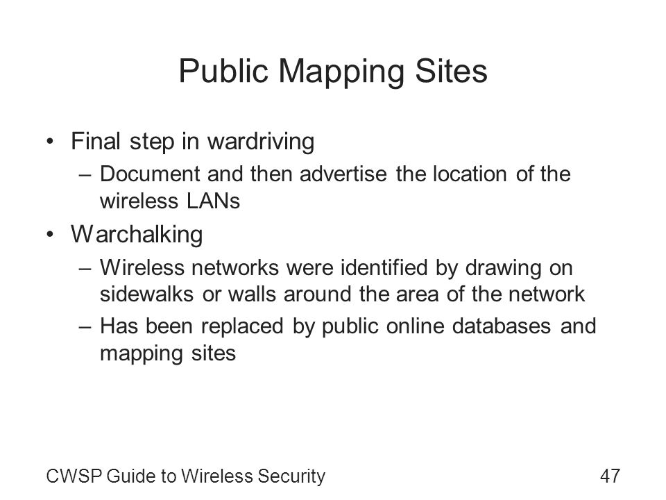 Public Mapping Sites Final step in wardriving Warchalking