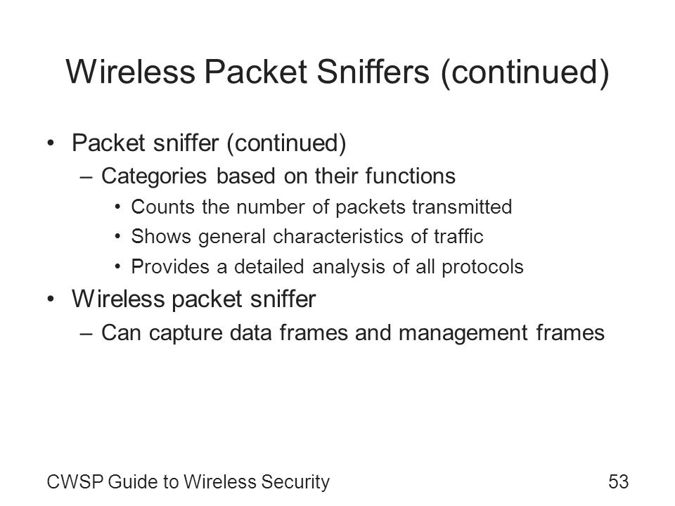 Wireless Packet Sniffers (continued)