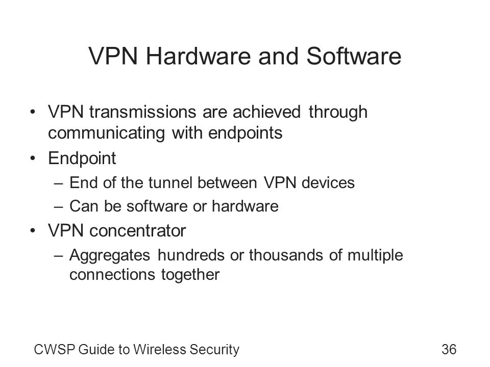 VPN Hardware and Software