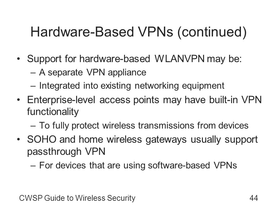 Hardware-Based VPNs (continued)