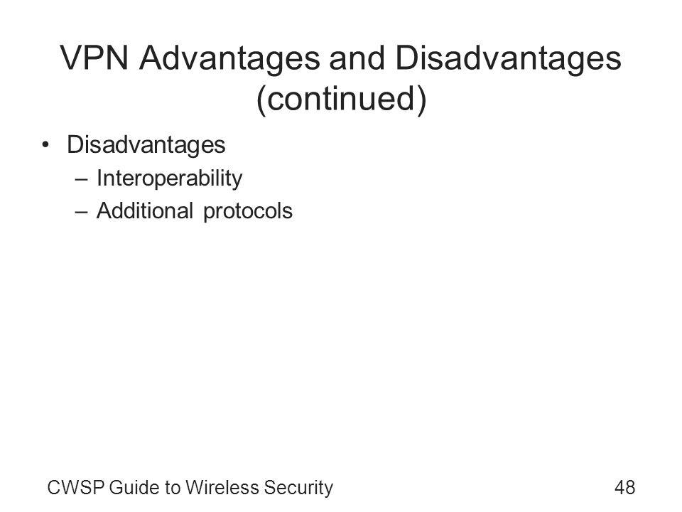 VPN Advantages and Disadvantages (continued)