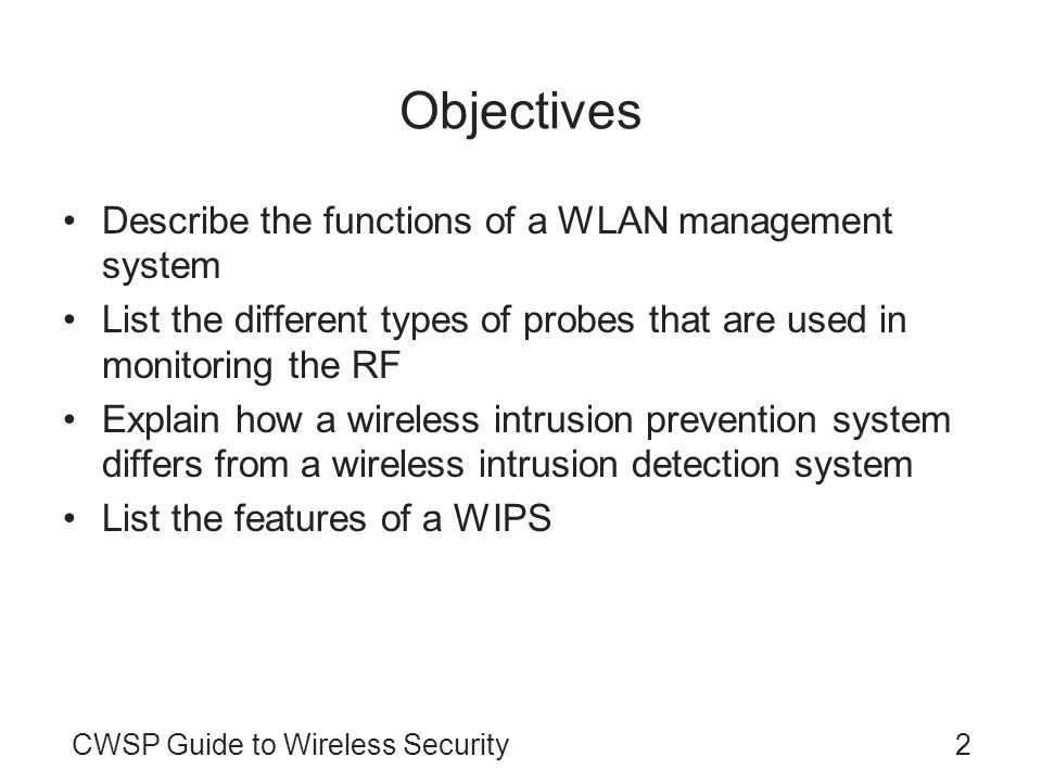 Objectives Describe the functions of a WLAN management system