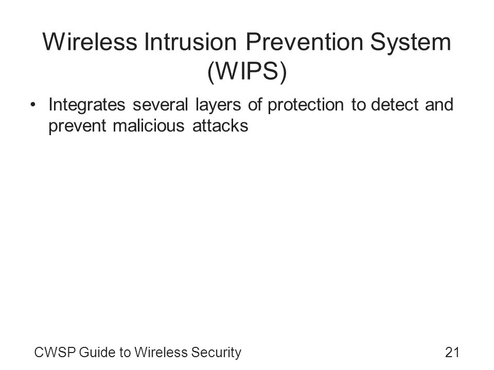 Wireless Intrusion Prevention System (WIPS)