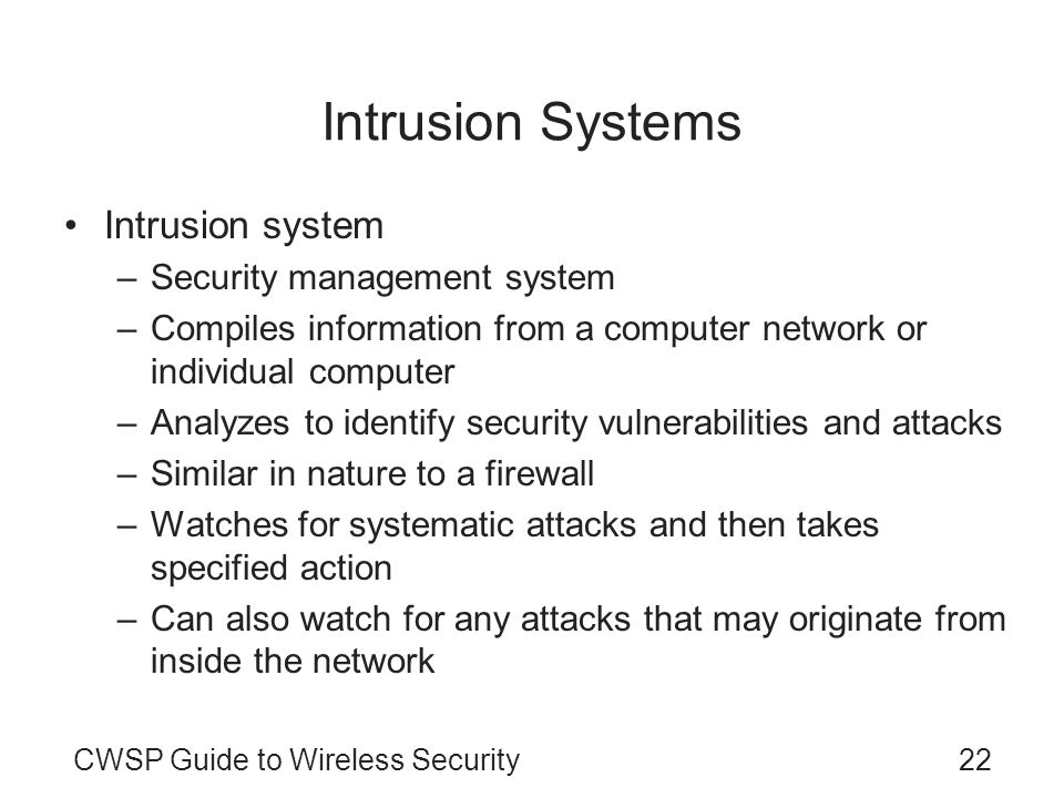 Intrusion Systems Intrusion system Security management system