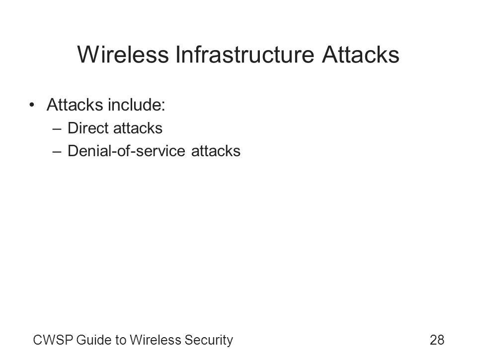 Wireless Infrastructure Attacks