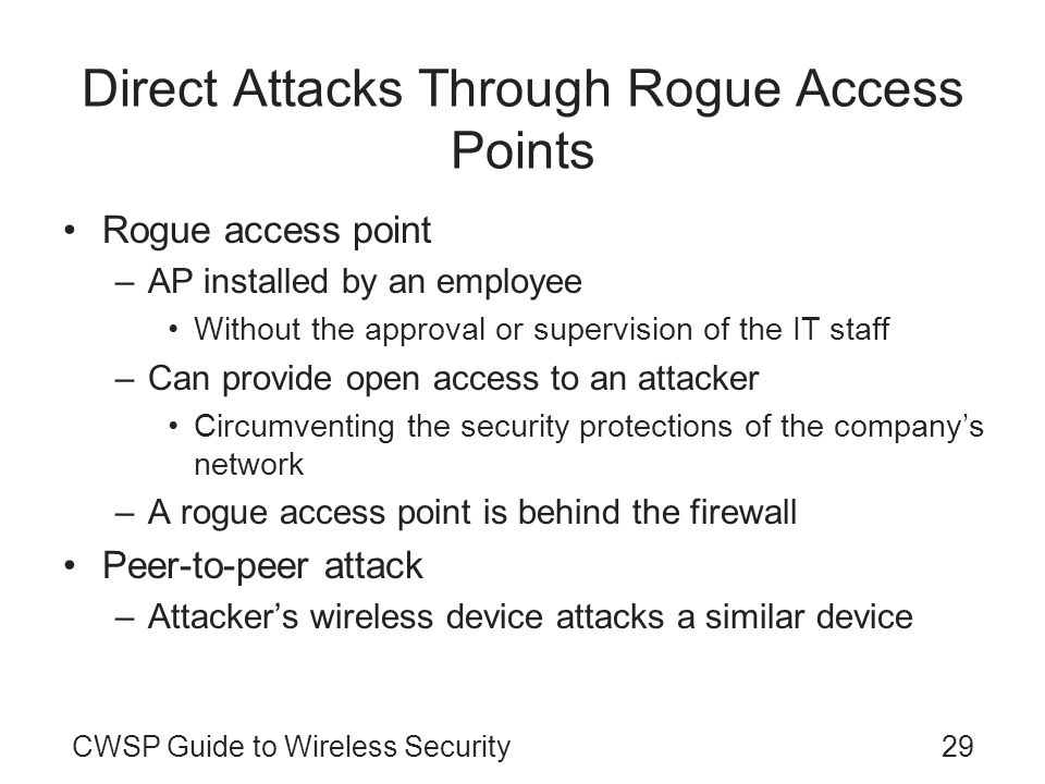 Direct Attacks Through Rogue Access Points