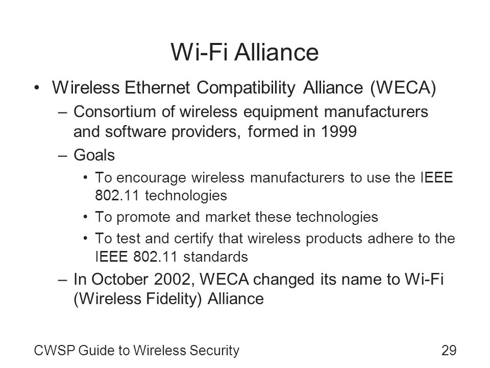 Wi-Fi Alliance Wireless Ethernet Compatibility Alliance (WECA)