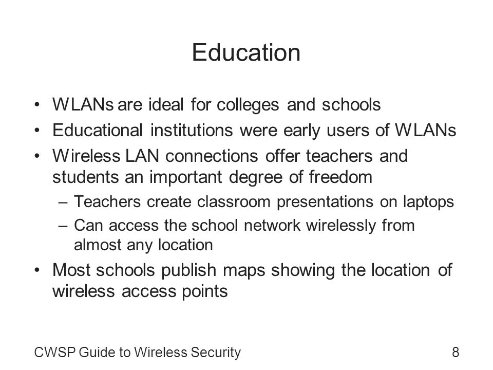 Education WLANs are ideal for colleges and schools