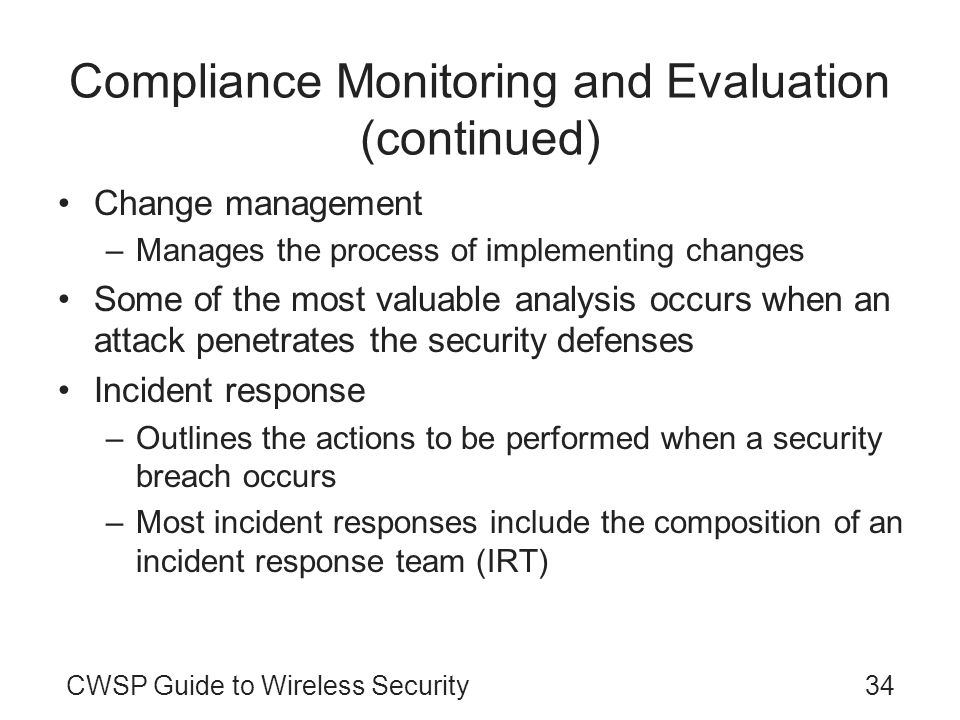 Compliance Monitoring and Evaluation (continued)