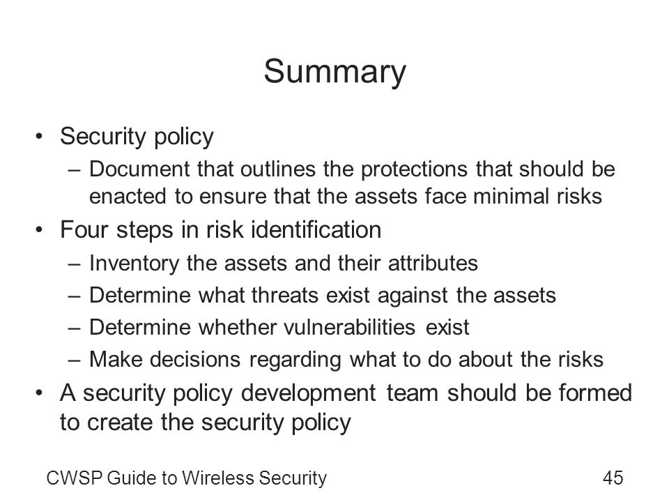 Summary Security policy Four steps in risk identification