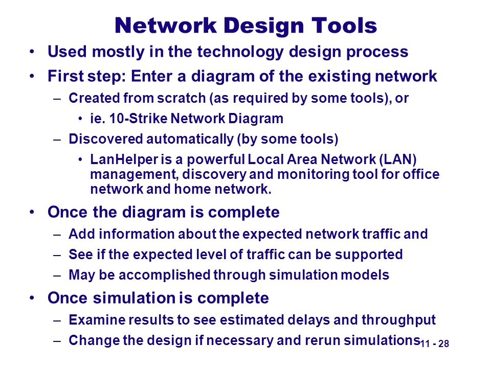 Network Design Tools Used mostly in the technology design process