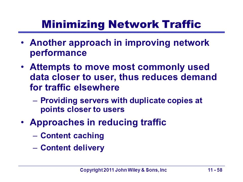 Minimizing Network Traffic