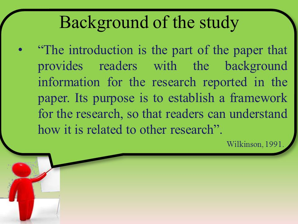 what is a background study in thesis writing Understanding the writing of thesis introductions: an exploratory study  2012 understanding the writing of  the thesis, presenting the background of.