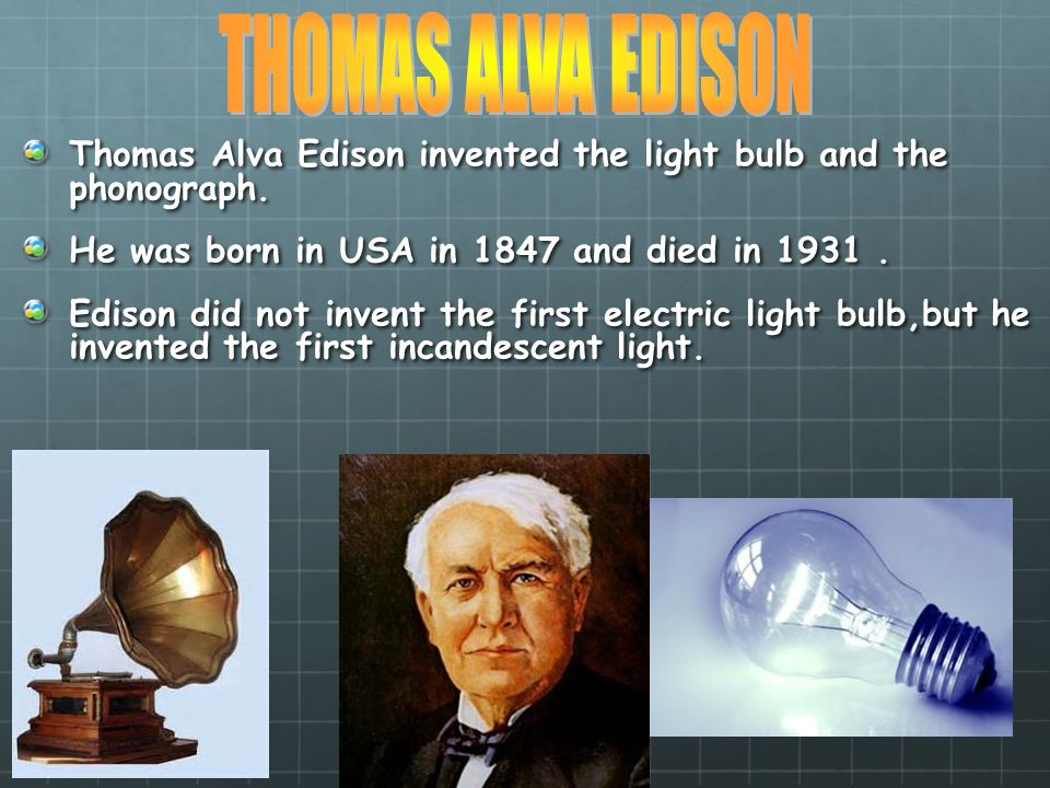 When did edison invent the light bulb 28 images de for Who invented the mirror