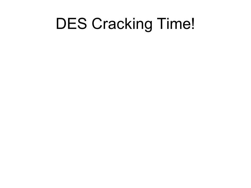 DES Cracking Time!