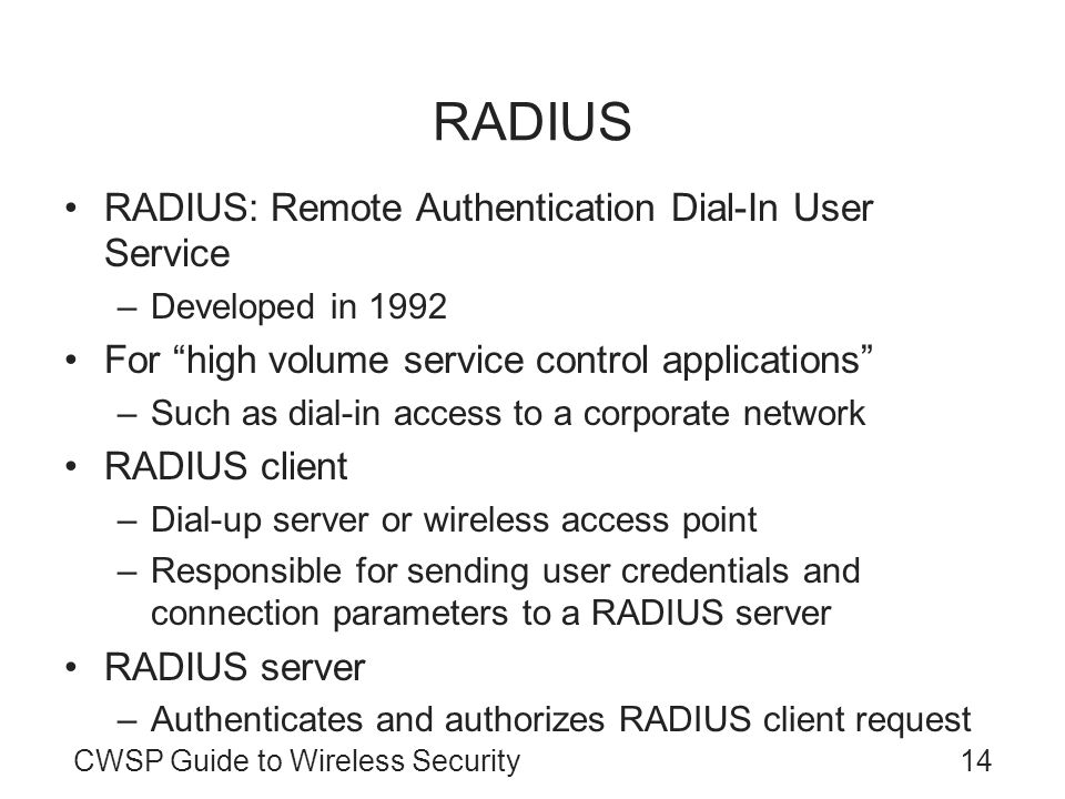 RADIUS RADIUS: Remote Authentication Dial-In User Service
