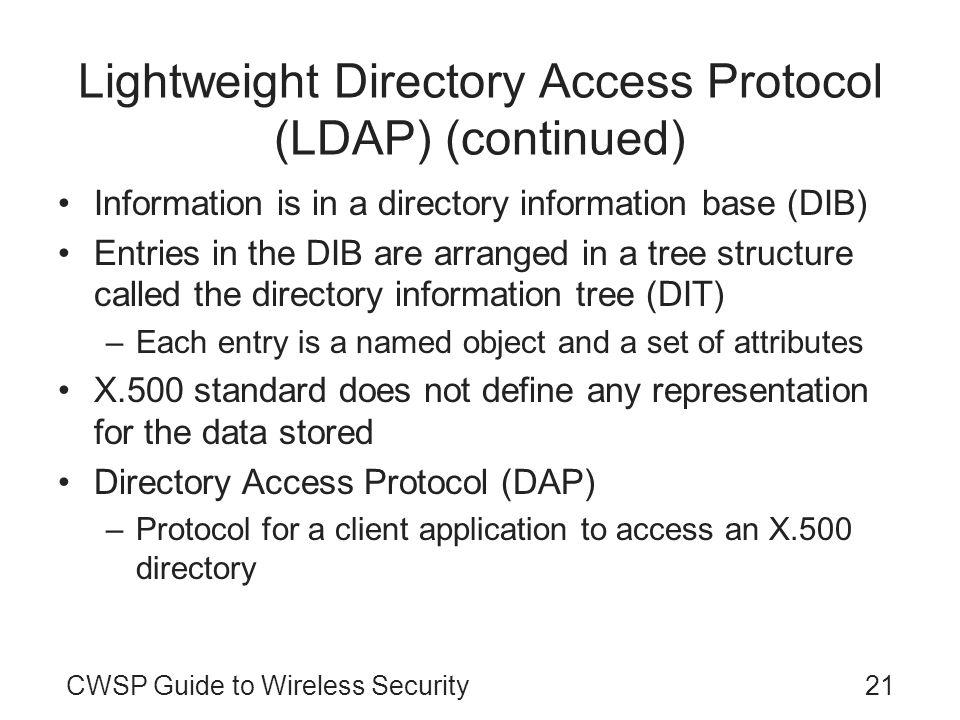 Lightweight Directory Access Protocol (LDAP) (continued)