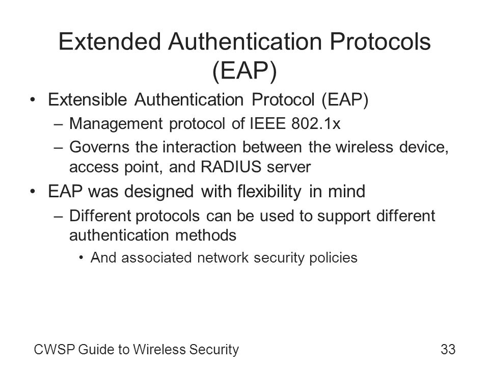 Extended Authentication Protocols (EAP)
