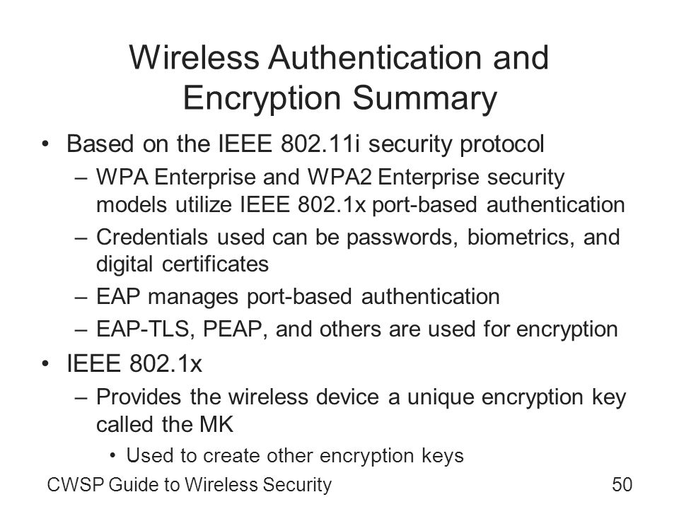 Wireless Authentication and Encryption Summary
