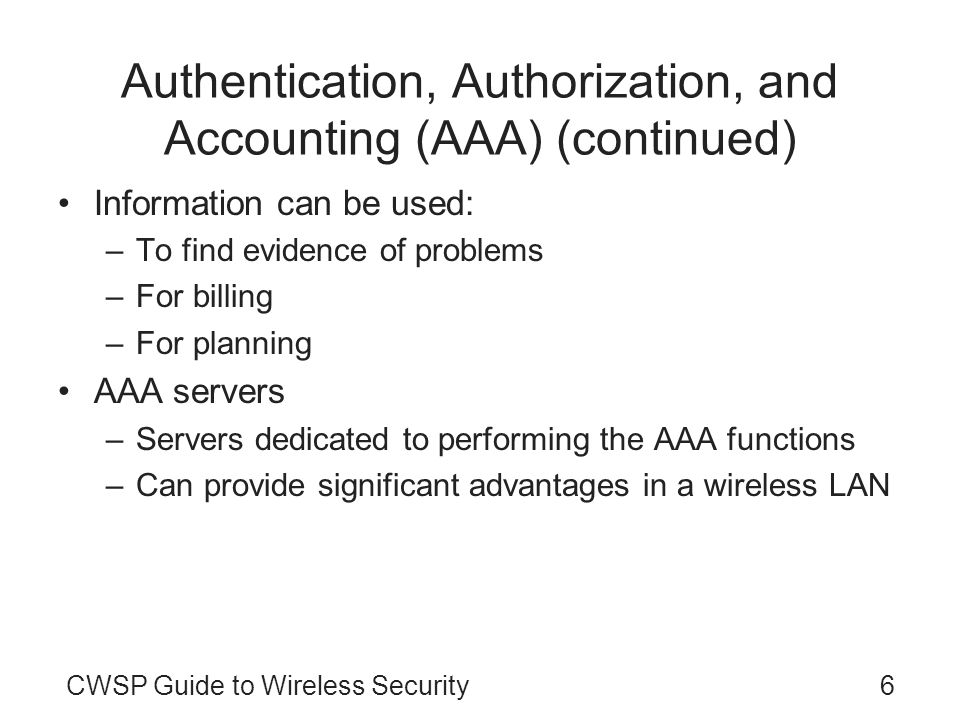 Authentication, Authorization, and Accounting (AAA) (continued)