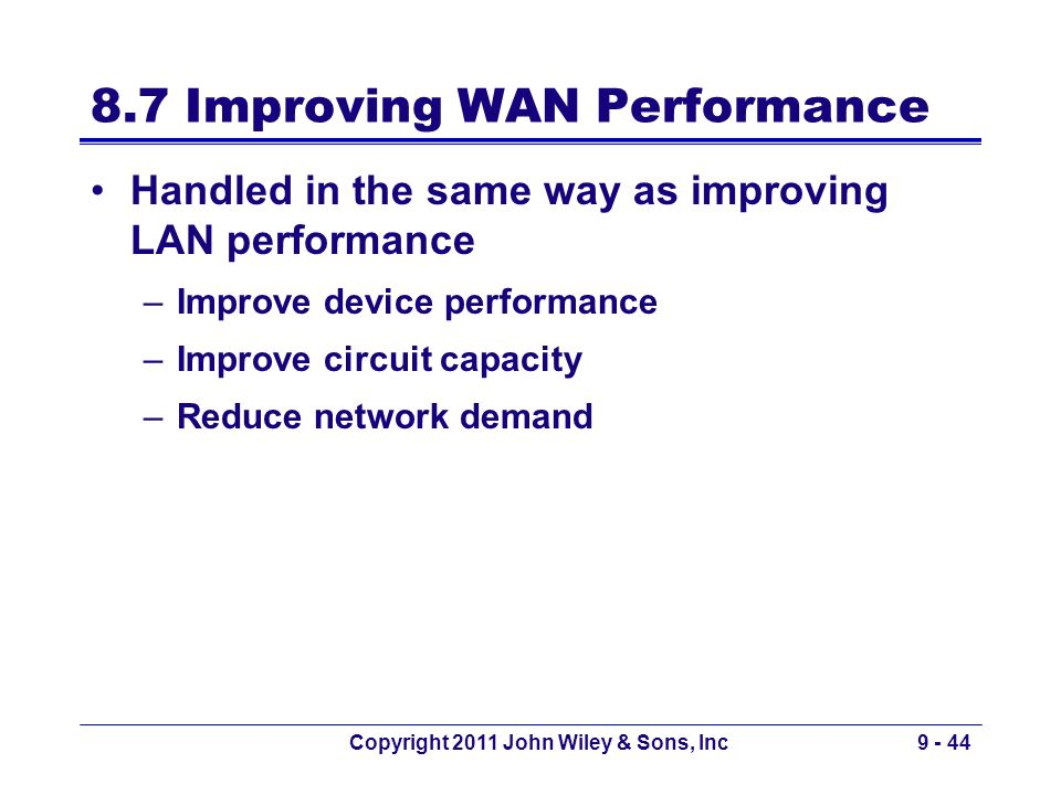 8.7 Improving WAN Performance