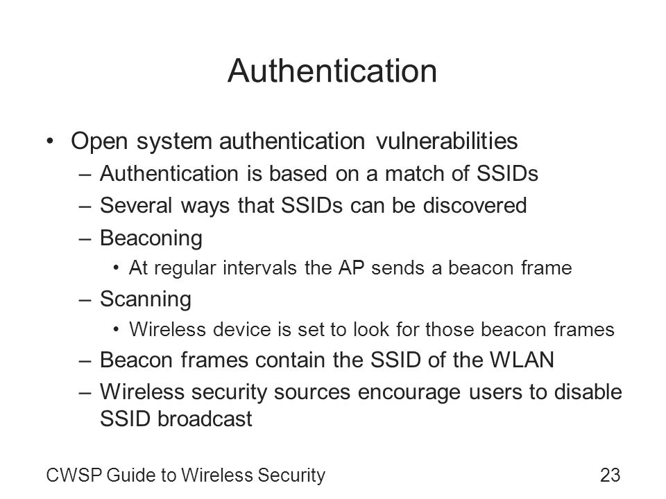 Authentication Open system authentication vulnerabilities