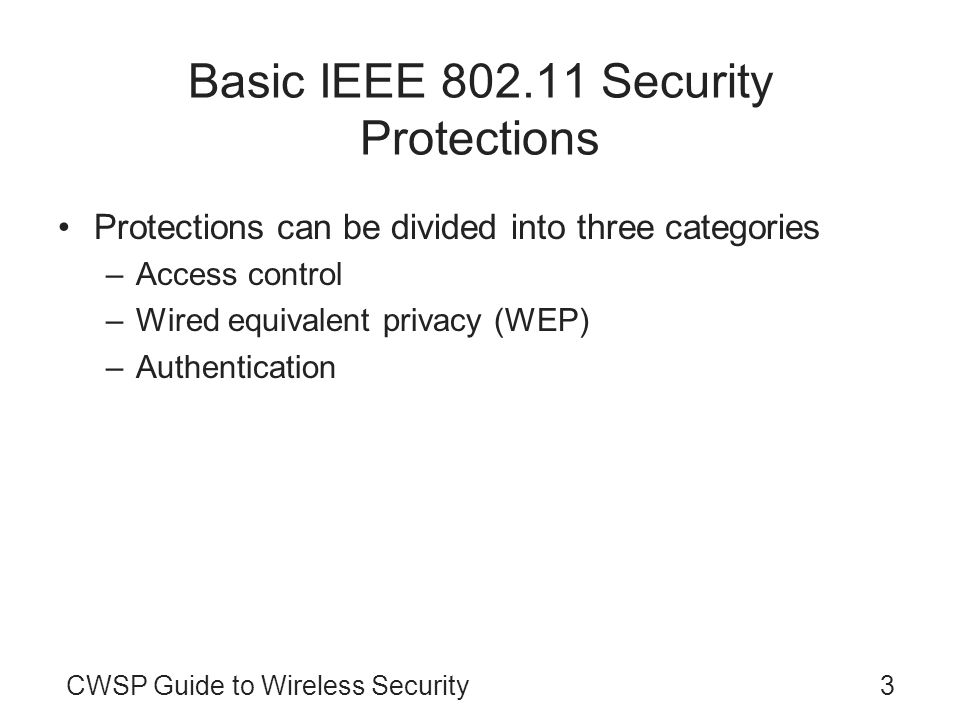 Basic IEEE 802.11 Security Protections
